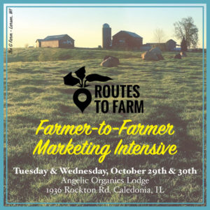 Routes to Farm Farmer-to-Farmer Marketing Intensive